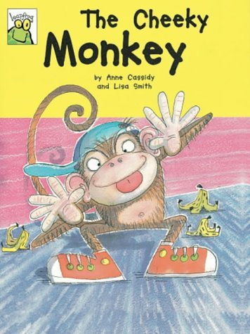 Leapfrog: The Cheeky Monkey by Anne Cassidy (Illustrated, 26 Apr 2001) Paperback