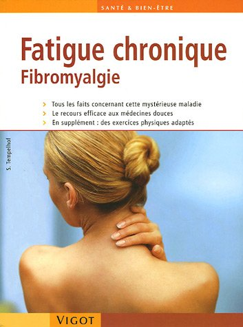 Fatigue chronique : Fibromyalgie