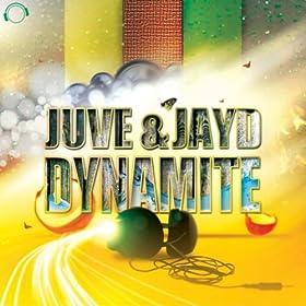 Juve & Jay D-Dynamite