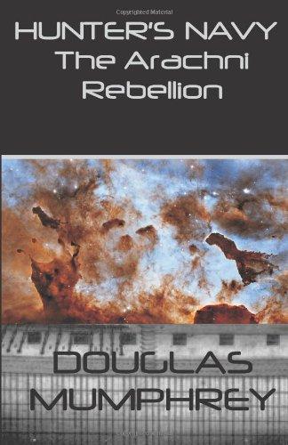 hunters-navy-the-arachni-rebellion-volume-1