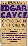 Edgar Cayce Encyclopedia of Healing by Reba Ann Karp (1988-05-01)