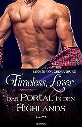 Timeless Lover: Das Portal in den Highlands