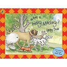 Where is Hairy Maclary? (Hairy Maclary and Friends)