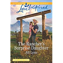 The Rancher's Surprise Daughter (Colorado Grooms)