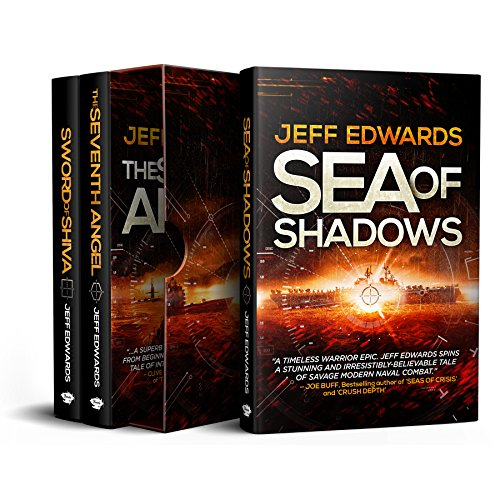 Jeff Edwards Military Thriller 3-Book Box Set (USS Towers Series): Sea of Shadows; The Seventh Angel; Sword of Shiva (English Edition)