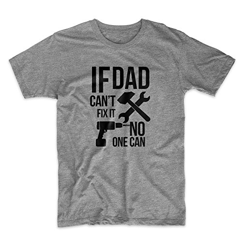 If Dad Can't Fix It No One Can Cool Padre Family Uomo T-Shirt Maglietta Grigio X-Large