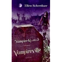 Vampireville (Vampire Kisses) (Vampire Kisses (Quality))