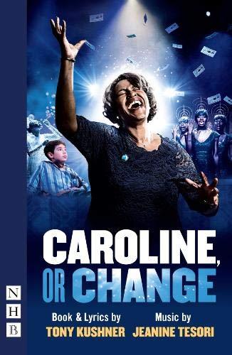 Caroline or Change por Tony Kushner