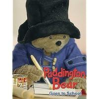 Paddington Bear Goes to School