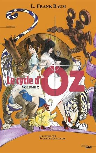 Le Cycle d'Oz - Volume 2 (2) par Lyman Frank Baum