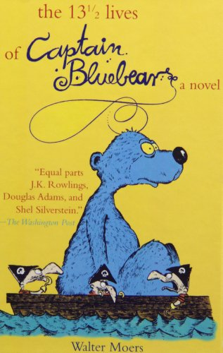 13 1/2 (The 13 1/2 Lives of Captain Bluebear)