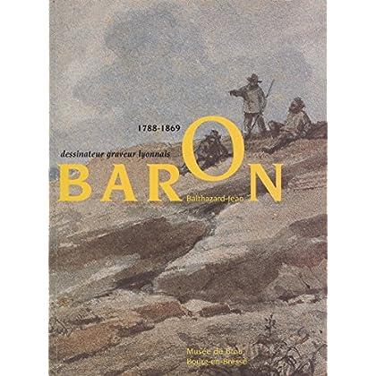 Balthazar-Jean Baron, 1788-1869
