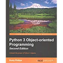 [(Python 3 Object-Oriented Programming)] [By (author) Dusty Phillips] published on (August, 2015)