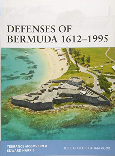 Defenses of Bermuda 1612–1995 (Fortress) por Terrance McGovern