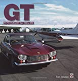 GT: The Worlds Best GT Cars 1953-1973