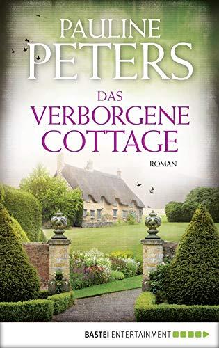 Das verborgene Cottage: Roman (Victoria-Bredon-Reihe 4)