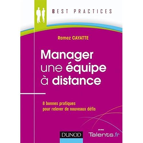 Manager une équipe à distance: 8 bonnes pratiques pour relever de nouveaux défis