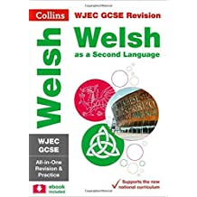 WJEC GCSE Welsh Second Language All-in-One Revision and Practice (Collins GCSE Revision)