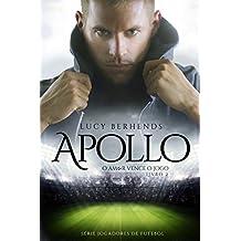 APOLLO: O Amor Vence o Jogo (Jogadores de Futebol Livro 2) (Portuguese Edition)