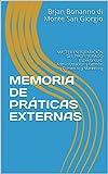 MEMORIA DE PRÁTICAS EXTERNAS: MASTER EN FORMACIÓN DEL PROFESORADO Especialidad: Administración y Gestión - Comercio y Marketing (Italian Edition)