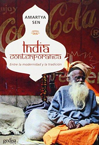 India contemporánea (Libertad Y Cambio) por Amartya Sen