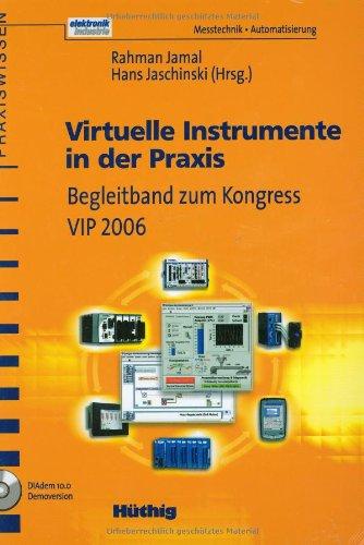 Virtuelle Instrumente in der Praxis. Begleitband zum Kongress VIP 2006