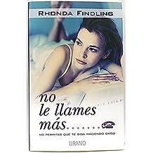 libro no le llames mas rhonda findling