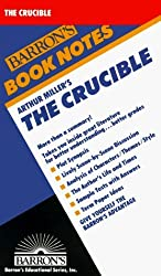Arthur Miller's the Crucible (Barron's Book Notes) by William Bly (1984-11-03)