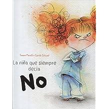 Niña Que Siempre Decía No, La (PICARONA)