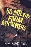 50 Miles from Anywhere (North Sea Noir Book 1) (English Edition)