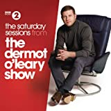 The Saturday Sessions from The Dermot O'Leary Show [Clean]
