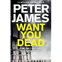 Want You Dead (Roy Grace) by Peter James (2014-06-02)