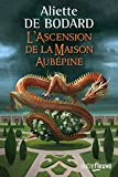 "Afficher ""L'ascension de la maison Aubépine"""