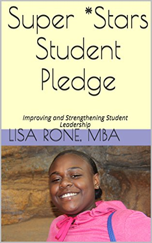 super-stars-student-pledge-improving-and-strengthening-student-leadership-english-edition