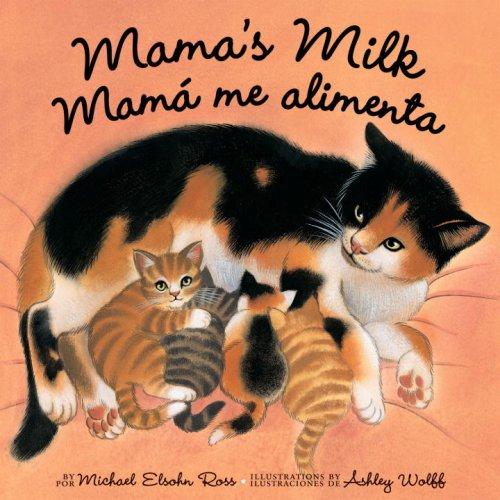 Mama's Milk/Mama Me Alimenta
