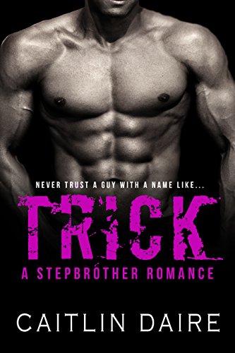 Trick - A Stepbrother Romance