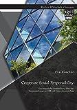 Corporate Social Responsibility: Eine empirische Untersuchung über den Zusammenhang von Csr und Unternehmenserfolg