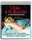 Locandina L'Eau A La Bouche (Game For Six Lovers) (2 Blu-Ray) [Edizione: Stati Uniti]