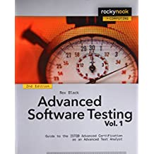 Advanced Software Testing: Guide to the ISTQB Advanced Certification As an Advanced Test Analyst: 1