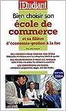 Telecharger Livres Bien choisir son ecole de commerce et sa filiere d economie gestion a la fac (PDF,EPUB,MOBI) gratuits en Francaise