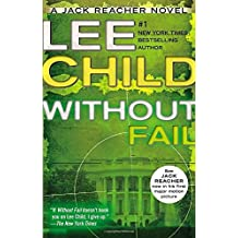 Without Fail: A Jack Reacher Novel by Lee Child (2013-04-02)