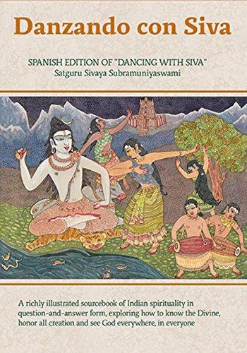 Danzando con Siva: Catecismo Contemporáneo Hindú (The Master Course Trilogy nº 1) por Satguru Sivaya Subramuniyaswami