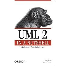 UML 2.0 in a Nutshell (In a Nutshell (O'Reilly)) by Dan Pilone (30-Jun-2005) Paperback