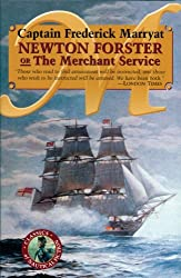 Newton Forster or the Merchant Service (Classics of Naval Fiction)