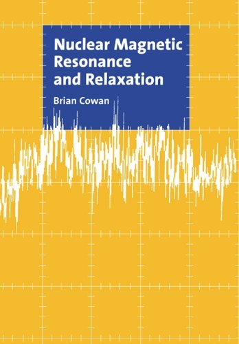 Nuclear Magnetic Resonance Relaxn by Brian Cowan (2008-08-21)