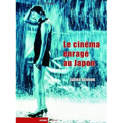 Le cinéma enragé au Japon