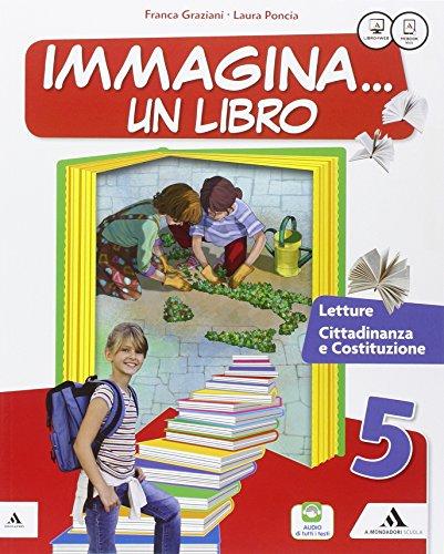 Immagina un libro. Letture. Con Grammatica-Quaderno di scrittura. Per la Scuola elementare. Con e-book. Con espansione online: 2