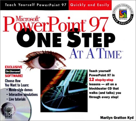 Microsoft PowerPoint 97 One-step-at-a-time por Marilyn Gratton Kyd