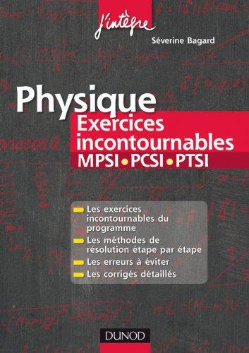Physique Les exercices incontournables MPSI-PCSI-P...