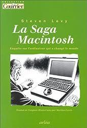 La saga Macintosch : Enquête sur l'ordinateur qui a changé le monde